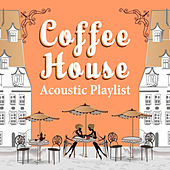 Coffee House Acoustic Playlist by The Halcyon Syndicate