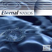 Eternal Naxos by Various Artists