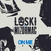On Me von Loski