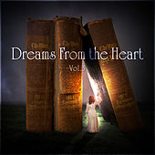 Dreams From the Heart Vol. 3 by Various Artists