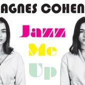 Jazz Me Up by Agnes Cohen