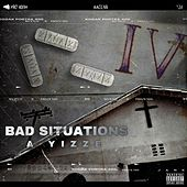 BAD SITUATIONS by A yizze