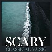 Scary Classical Music de Various Artists