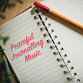 Peaceful Journalling Music by Various Artists
