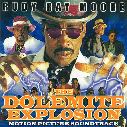 Dolemite Explosion (Motion Picture Soundtrack) by Rudy Ray Moore