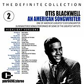 Otis Blackwell; an American Songwriter, Volume 2 by Various Artists