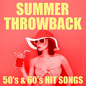 Summer Throwback 50's & 60's Hit Songs de Various Artists