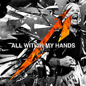 All Within My Hands (Live) by Metallica