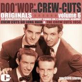 Doowop Originals, Volume 6 de The  Crew Cuts
