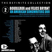 Boudleaux and Felice Bryant; an American Songwriter Duo, Volume 2 by Various Artists