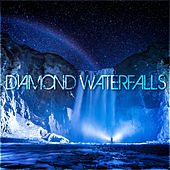 Diamond Waterfalls by Various Artists