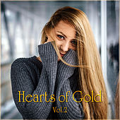 Hearts of Gold Vol. 2 by Various Artists