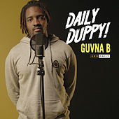 Daily Duppy by Guvna B