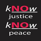 Know Justice Know Peace de We The People