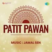 Patit Pawan (Original Motion Picture Soundtrack) de Jamal Sen