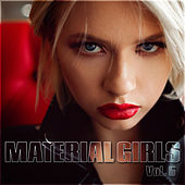 Material Girls Vol. 5 by Various Artists
