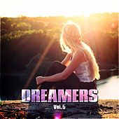 Dreamers Vol. 5 by Various Artists