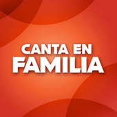 Canta En Familia de Various Artists