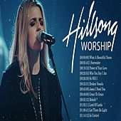 Hillsong Worship Best Praise Songs Collection 2020 - Gospel Christian Songs of Hillsong Worship by Hillsong Worship