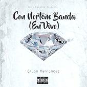 Con Norteño Banda (En Vivo) (Live) de Bryan Hernandez