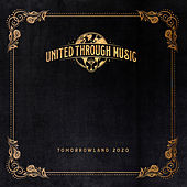 Tomorrowland 2020 - United Through Music (Streaming Mix) by Various Artists