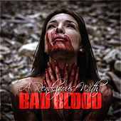A Rendezvous With Bad Blood by Various Artists