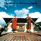 The Soul of Tibetan Chant by Various Artists