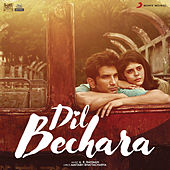 Dil Bechara (Original Motion Picture Soundtrack) de A.R. Rahman