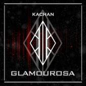 Glamourosa de Kachan