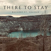 There to Stay by badXday