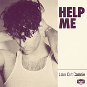 Help Me von Low Cut Connie