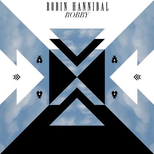 Bobby by Robin Hannibal