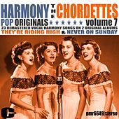 Harmony Pop Originals, Volume 7 by The Chordettes