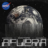 Afuera by Dr. E