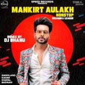Mankirt Aulakh Non Stop Bhangra League - Single de Mankirt Aulakh