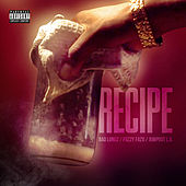 Recipe (feat. Fuzzy Fazu & Jumpout L.O) by Bad Lungz