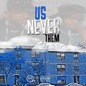 Us Never Them by Rocc And Rhythm Entertainment