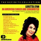 Loretta Lynn; an American Singer and Songwriter by Loretta Lynn