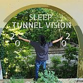 2020 Tunnel Vision von Sleep