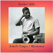 Jewel's Tempo / Milestones (All Tracks Remastered) by Booker Little