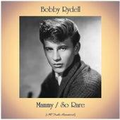 Mammy / So Rare (Remastered 2020) by Bobby Rydell