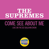 Come See About Me (Live On The Ed Sullivan Show, December 27, 1964) de The Supremes