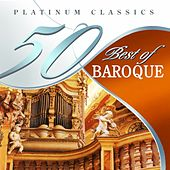 50 Best of Baroque (Platinum Classics) by Various Artists