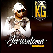 Jerusalema (feat. Nomcebo Zikode) (Edit) by Master KG