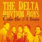 Take the 'A' Train by Delta Rhythm Boys
