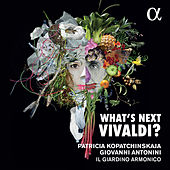 What's Next Vivaldi? by Patricia Kopatchinskaja