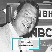 Phil Harris - Gold Selection von Phil Harris