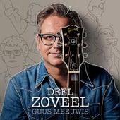 Deel Zoveel by Guus Meeuwis