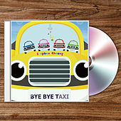 Bye Bye Taxi by Charlene
