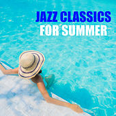 Jazz Classics For Summer de Various Artists